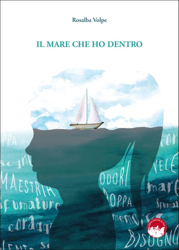 La copertina del libro di Rosalba Volpe Il mare che ho dentro