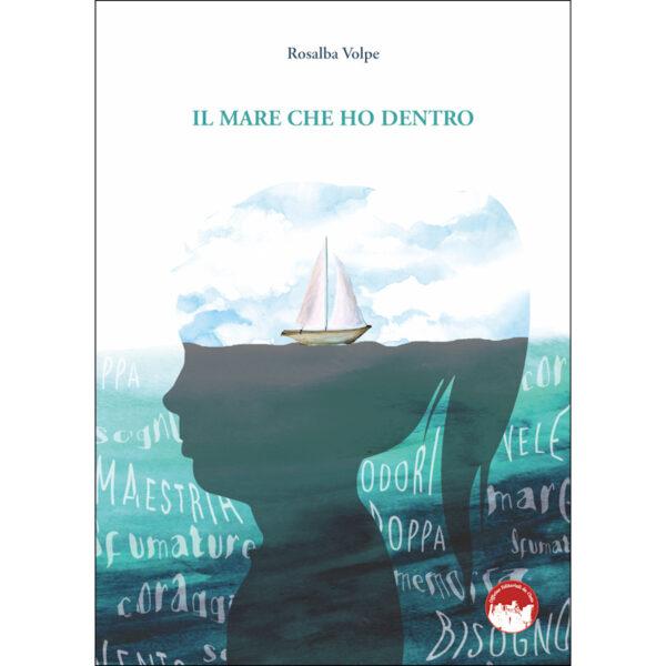 La copertina del libro Il mare che ho dentro di Rosalba Volpe