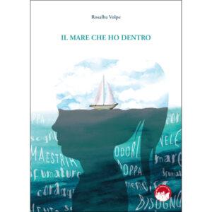 La copertina del libro Il mare che ho dentro