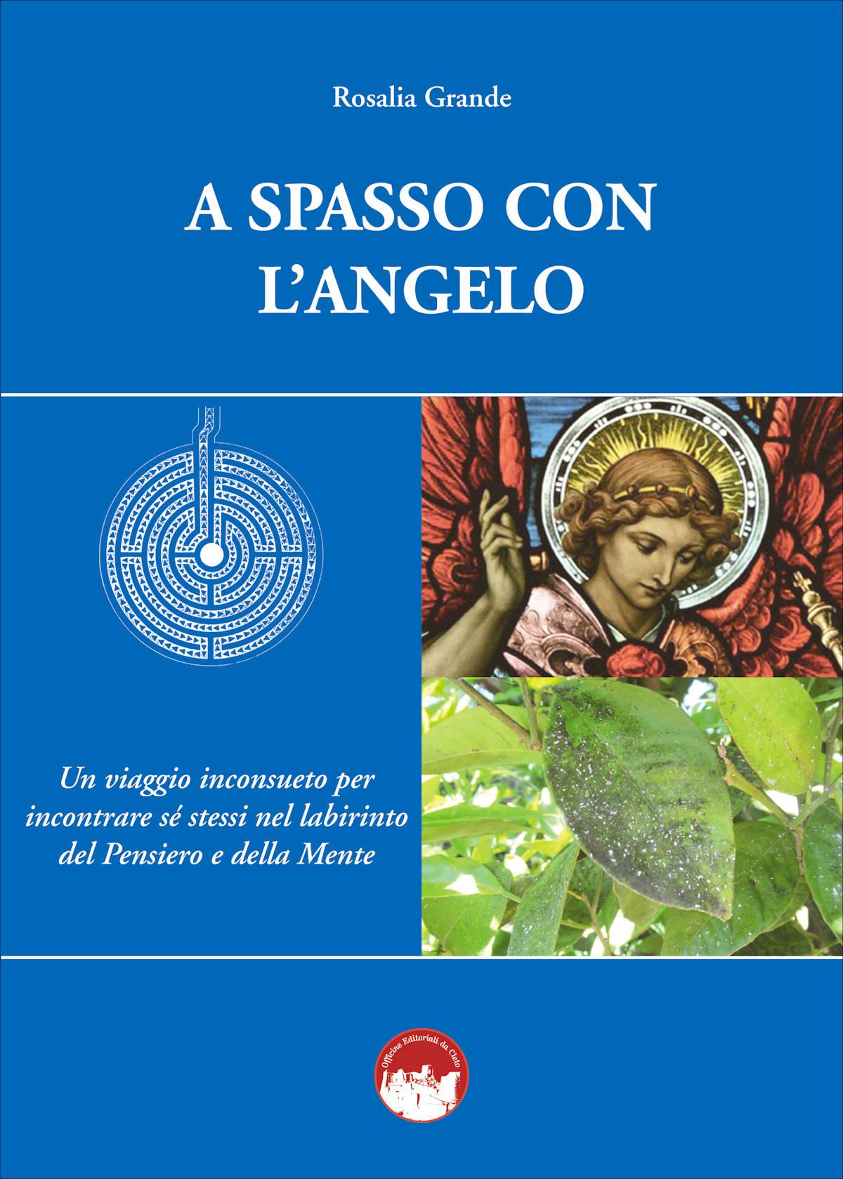 La copertina del libro di Rosalia Grande, A spasso con l'Angelo