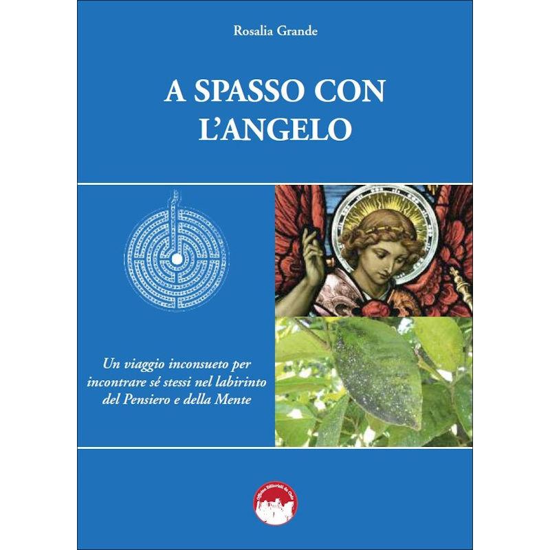 La copertina del libro A spasso con l'Angelo di Rosalia Grande