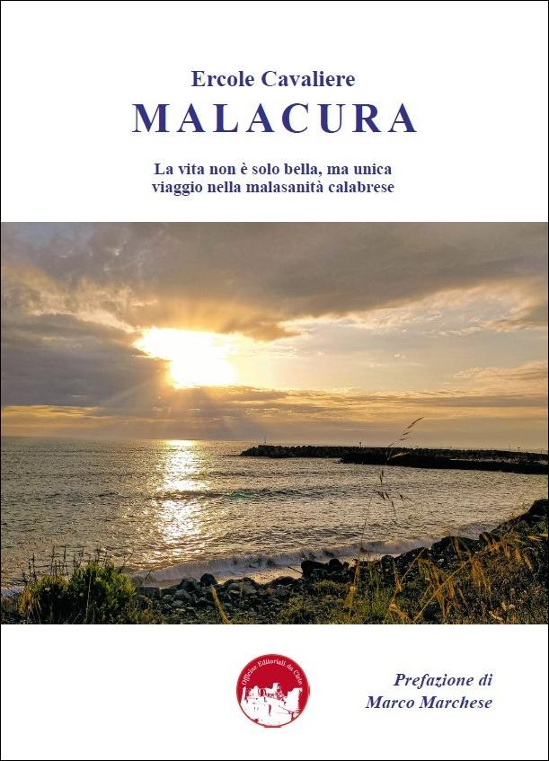 La copertina del libro MALACURA di Ercole Cavaliere