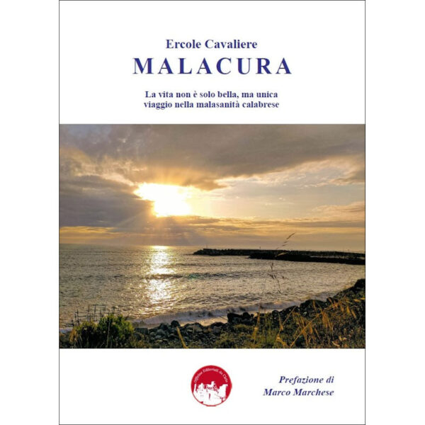 La copertina del libro Malacura, di Ercole Cavaliere