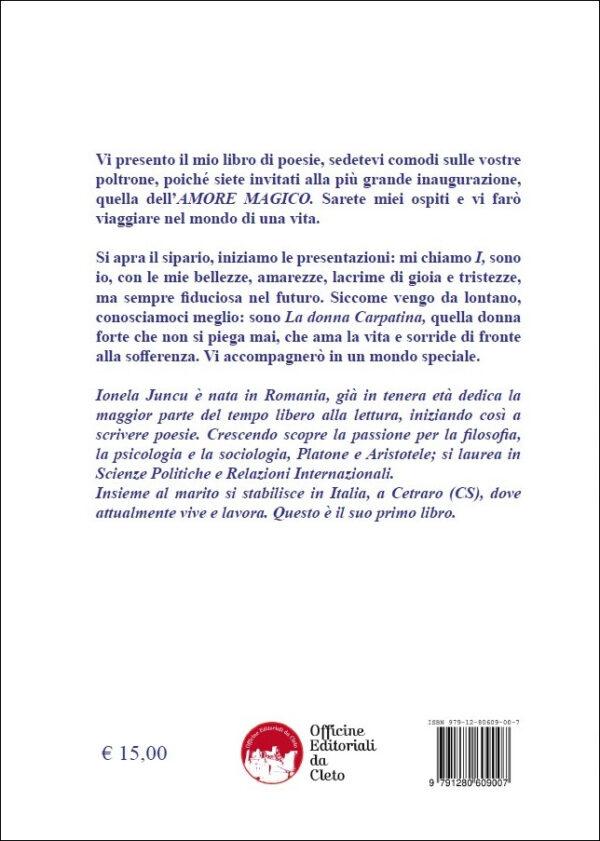La quarta di copertina del libro di Ionela Juncu dal titolo Amore Magico